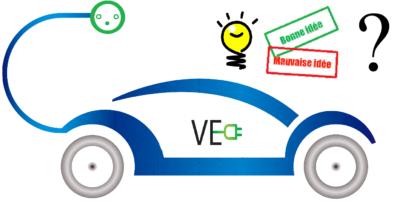 voiture electrique bonne ou mauvaise idee